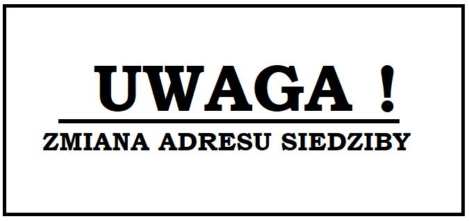 """Zmiana adresu siedziby Biura LGD """"Barcja"""""""